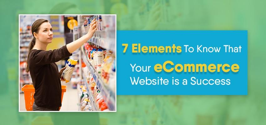 Major Signs To Know That Your eCommerce Website is a Success